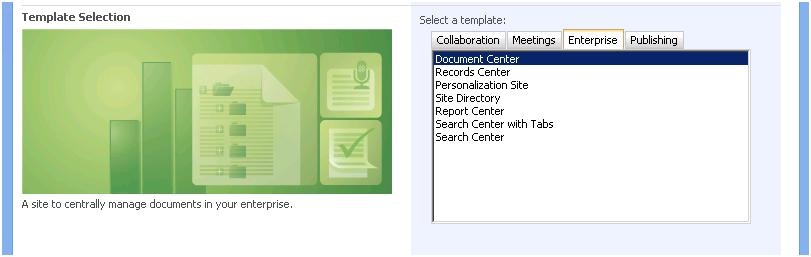 Which wss 3 0 moss 2007 site template is right for me for Sharepoint 2007 site templates